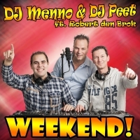 DJ Menno, DJ Peet ft Robert den Brok single weekend